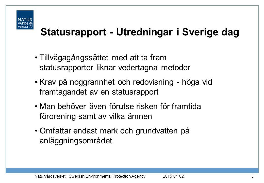 Statusrapport - Utredningar i Sverige dag