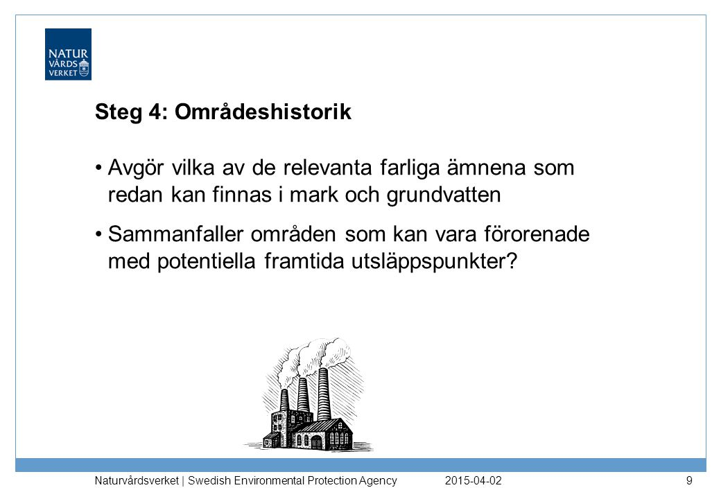 Steg 4: Områdeshistorik
