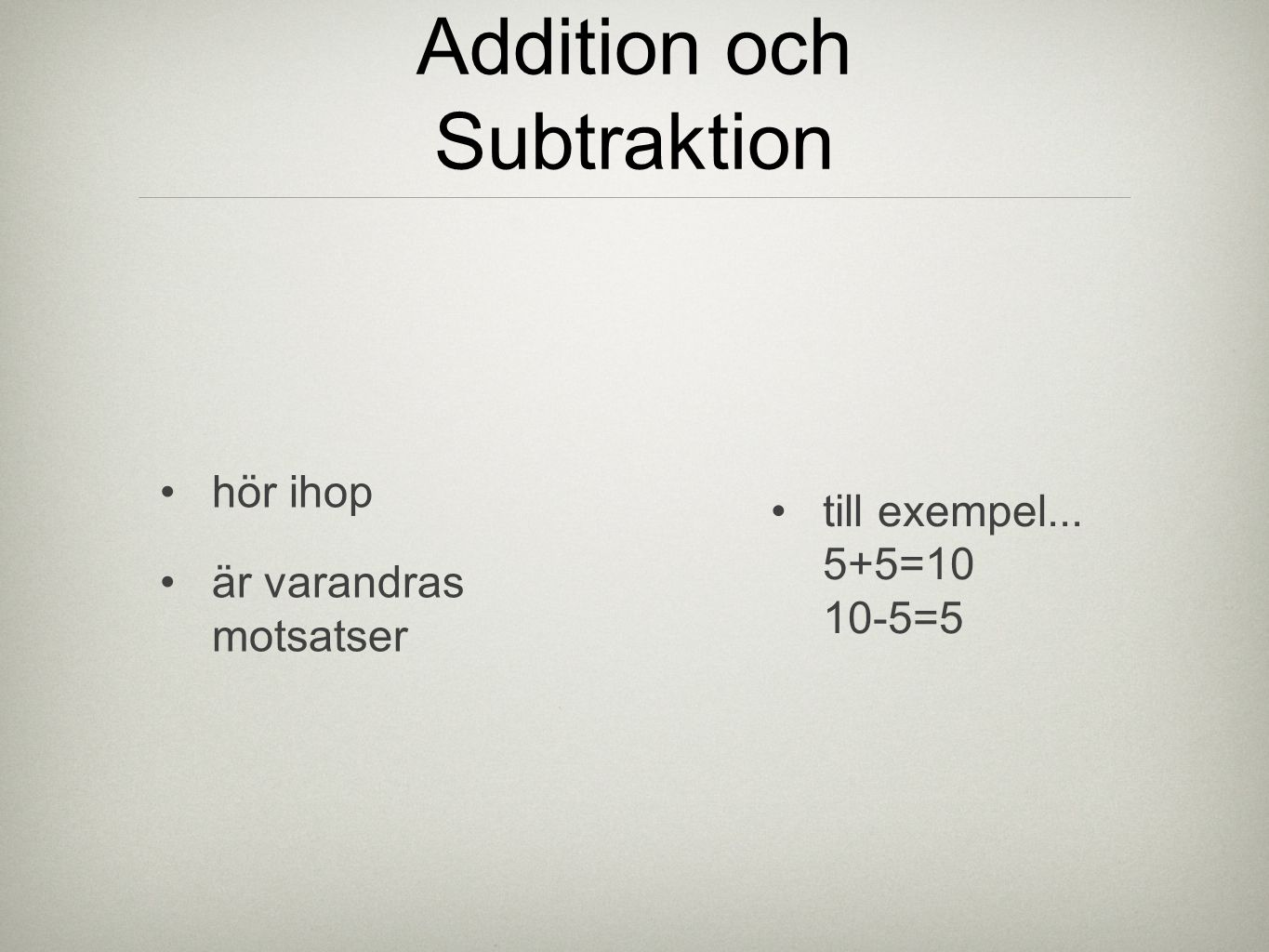 Addition och Subtraktion