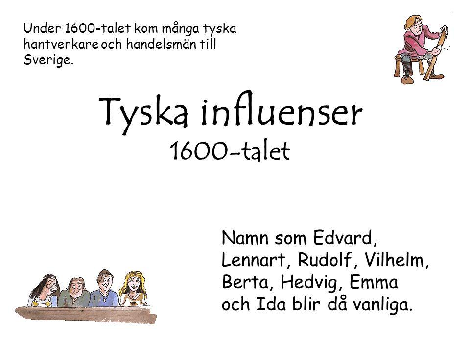 Tyska influenser 1600-talet