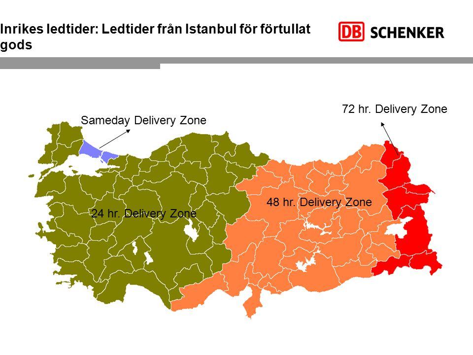 Inrikes ledtider: Ledtider från Istanbul för förtullat gods