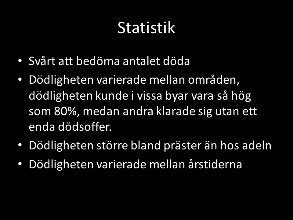 Statistik Svårt att bedöma antalet döda