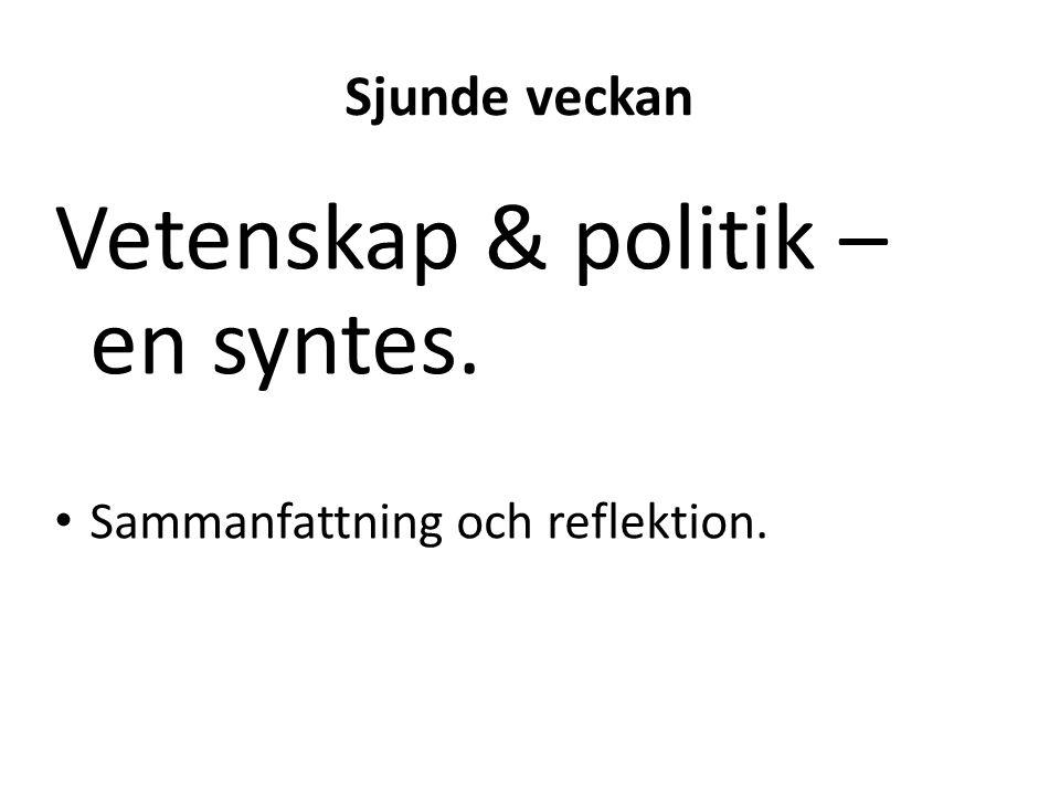 Vetenskap & politik – en syntes.