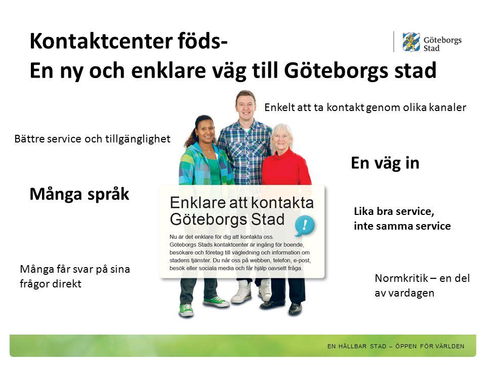 Kontaktcenter föds- En ny och enklare väg till Göteborgs stad
