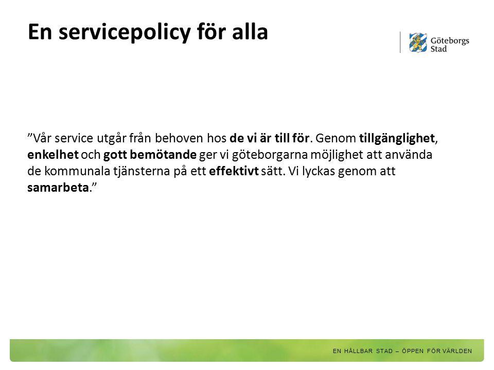 En servicepolicy för alla