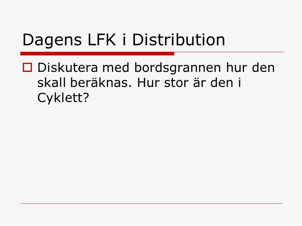 Dagens LFK i Distribution