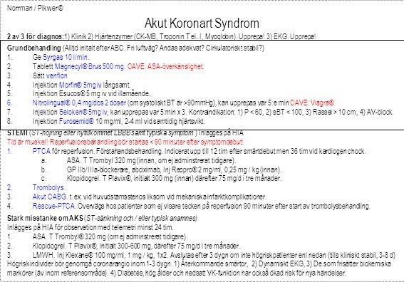 Akut Koronart Syndrom Norrman / Pikwer ©