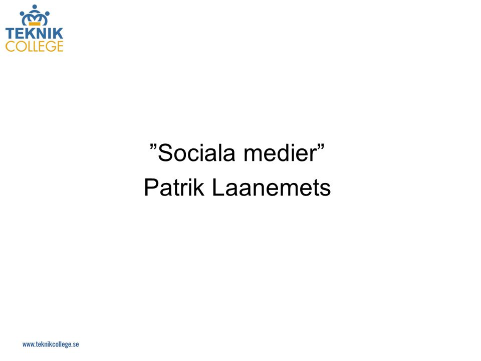 Sociala medier Patrik Laanemets