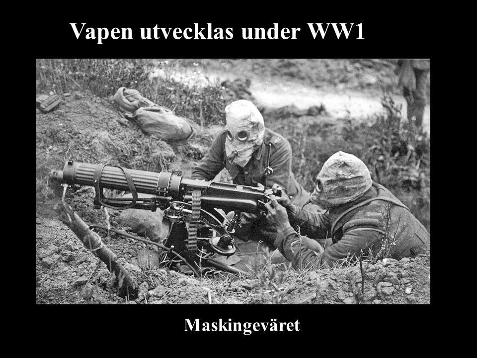Vapen utvecklas under WW1
