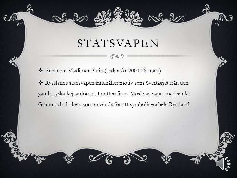 Statsvapen President Vladimer Putin (sedan År 2000 26 mars)