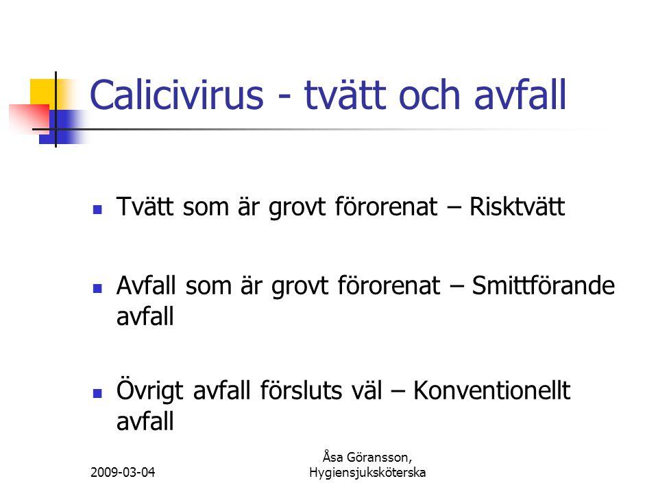 Calicivirus - tvätt och avfall