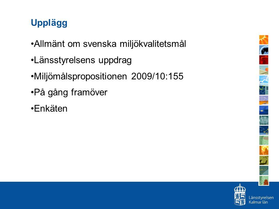 Allmänt om svenska miljökvalitetsmål Länsstyrelsens uppdrag
