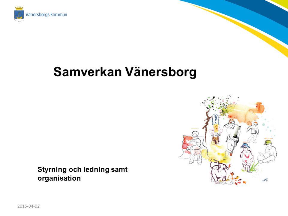 Samverkan Vänersborg Styrning och ledning samt organisation 2017-04-09