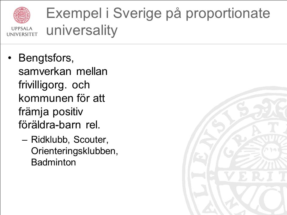 Exempel i Sverige på proportionate universality
