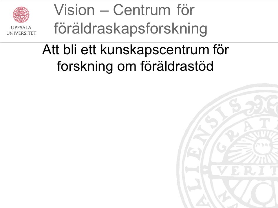 Vision – Centrum för föräldraskapsforskning