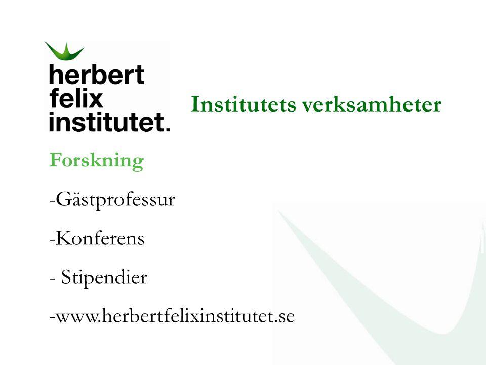 Institutets verksamheter
