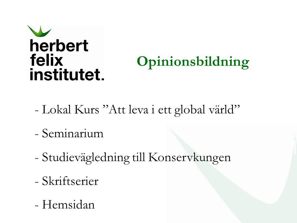 Opinionsbildning Lokal Kurs Att leva i ett global värld Seminarium