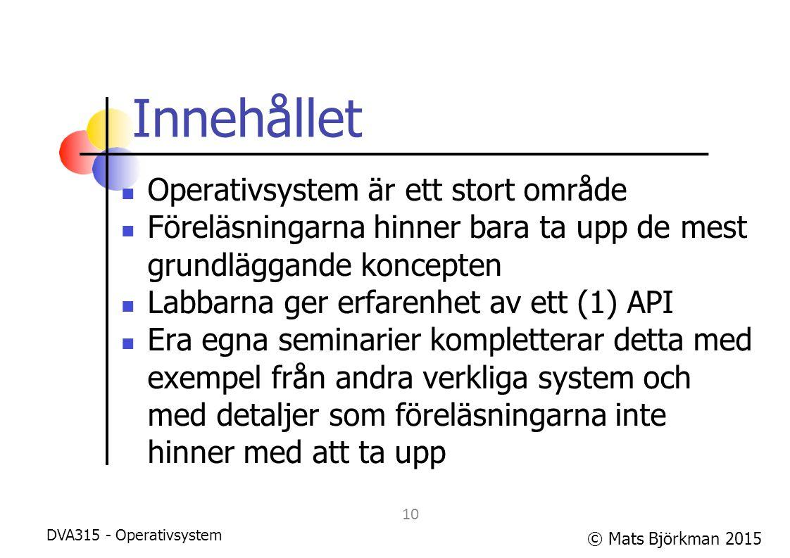Innehållet Operativsystem är ett stort område