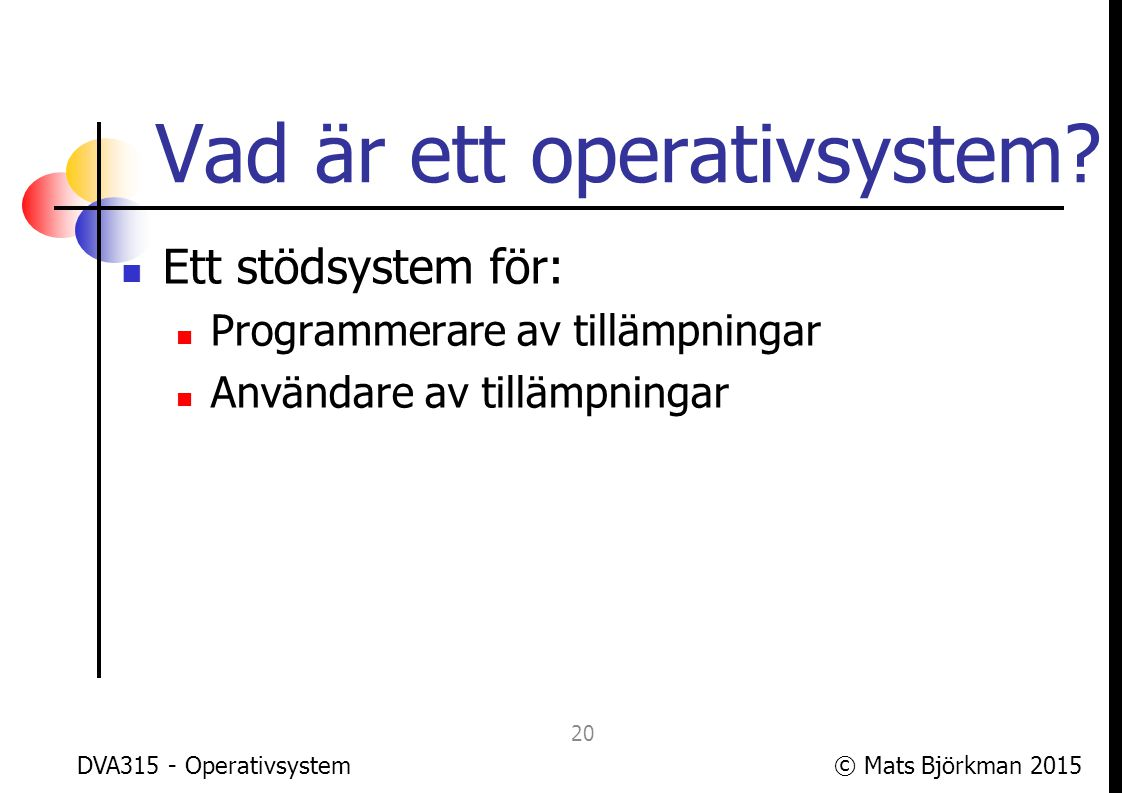 Vad är ett operativsystem