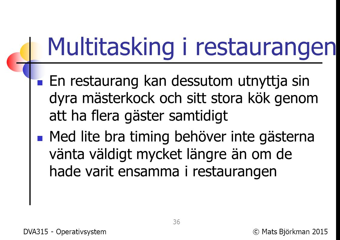 Multitasking i restaurangen