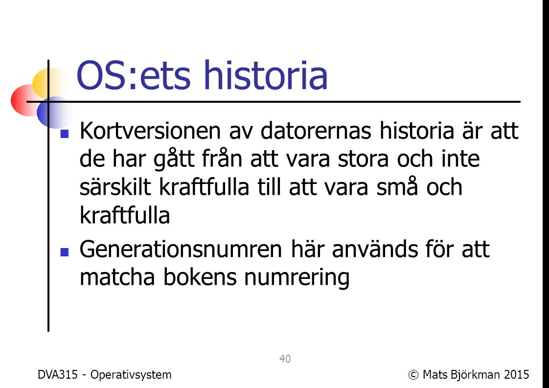 OS:ets historia