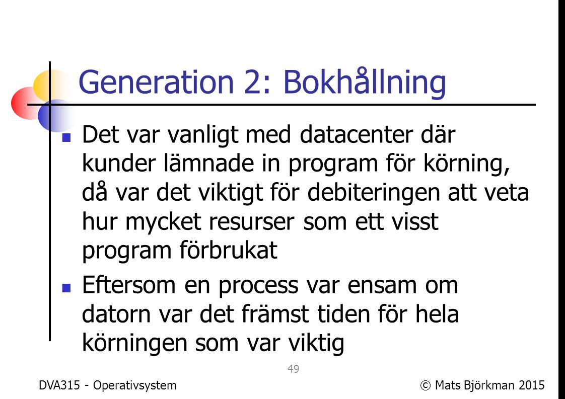 Generation 2: Bokhållning