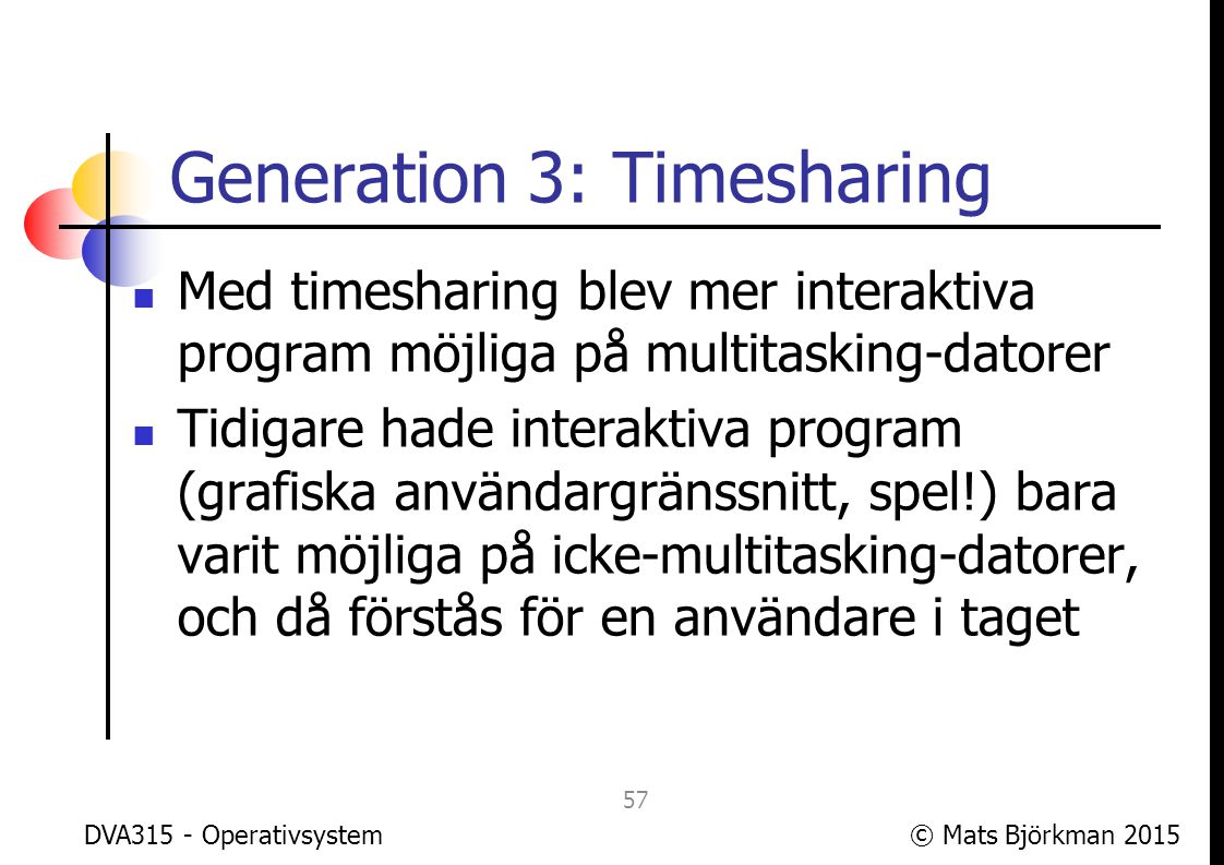 Generation 3: Timesharing