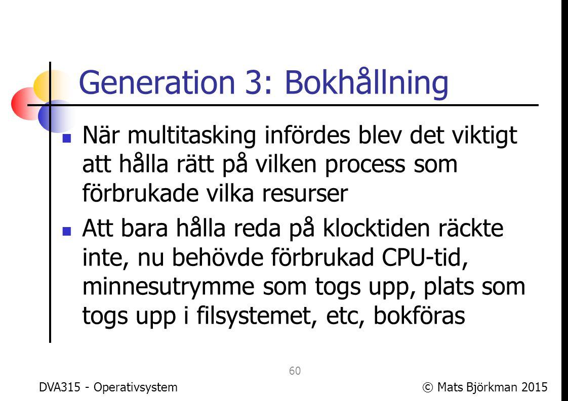 Generation 3: Bokhållning