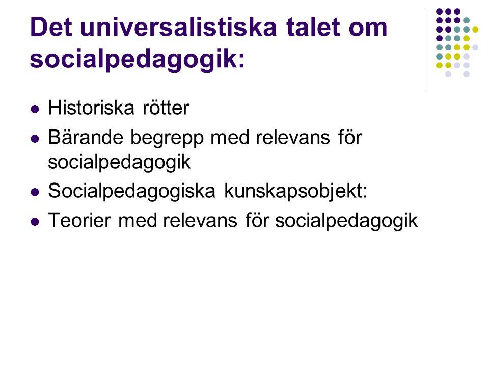 Det universalistiska talet om socialpedagogik: