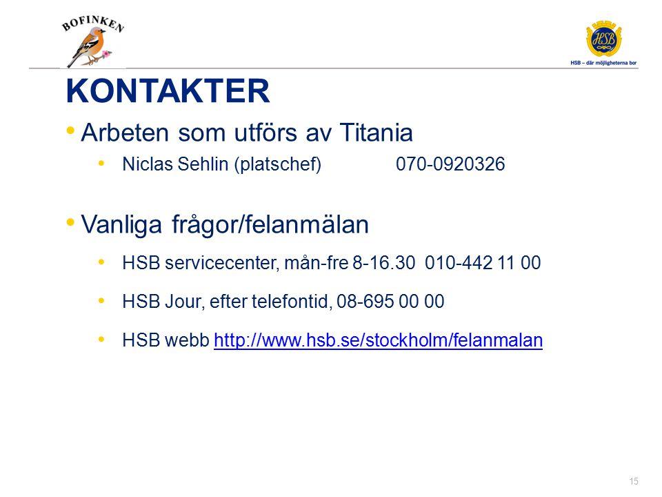 Kontraktsfrågor Beställningen gentemot Titania är bindande med ett fast pris enligt avtal.