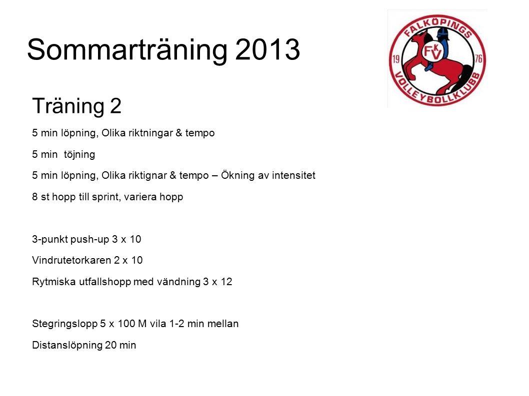 Sommarträning 2013 Träning 2 5 min löpning, Olika riktningar & tempo