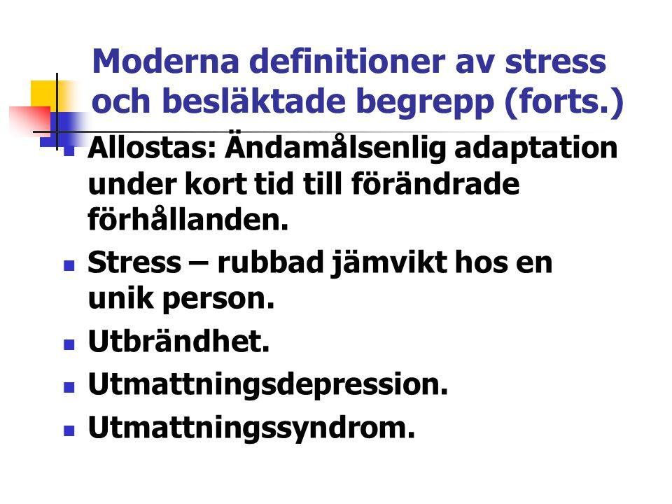 Moderna definitioner av stress och besläktade begrepp (forts.)