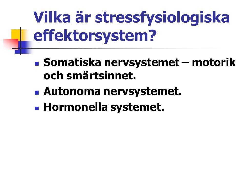 Vilka är stressfysiologiska effektorsystem