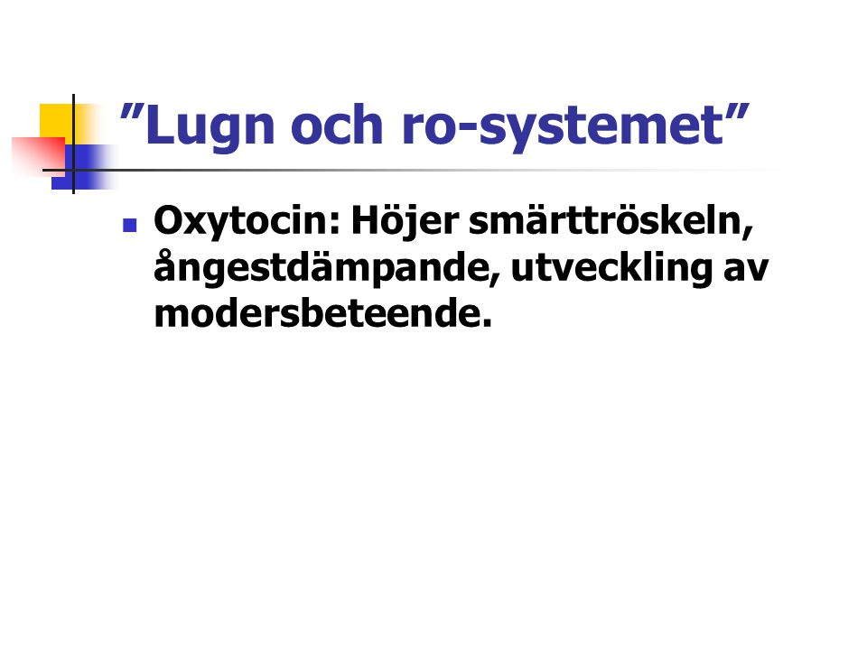 Lugn och ro-systemet