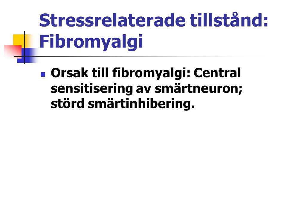 Stressrelaterade tillstånd: Fibromyalgi
