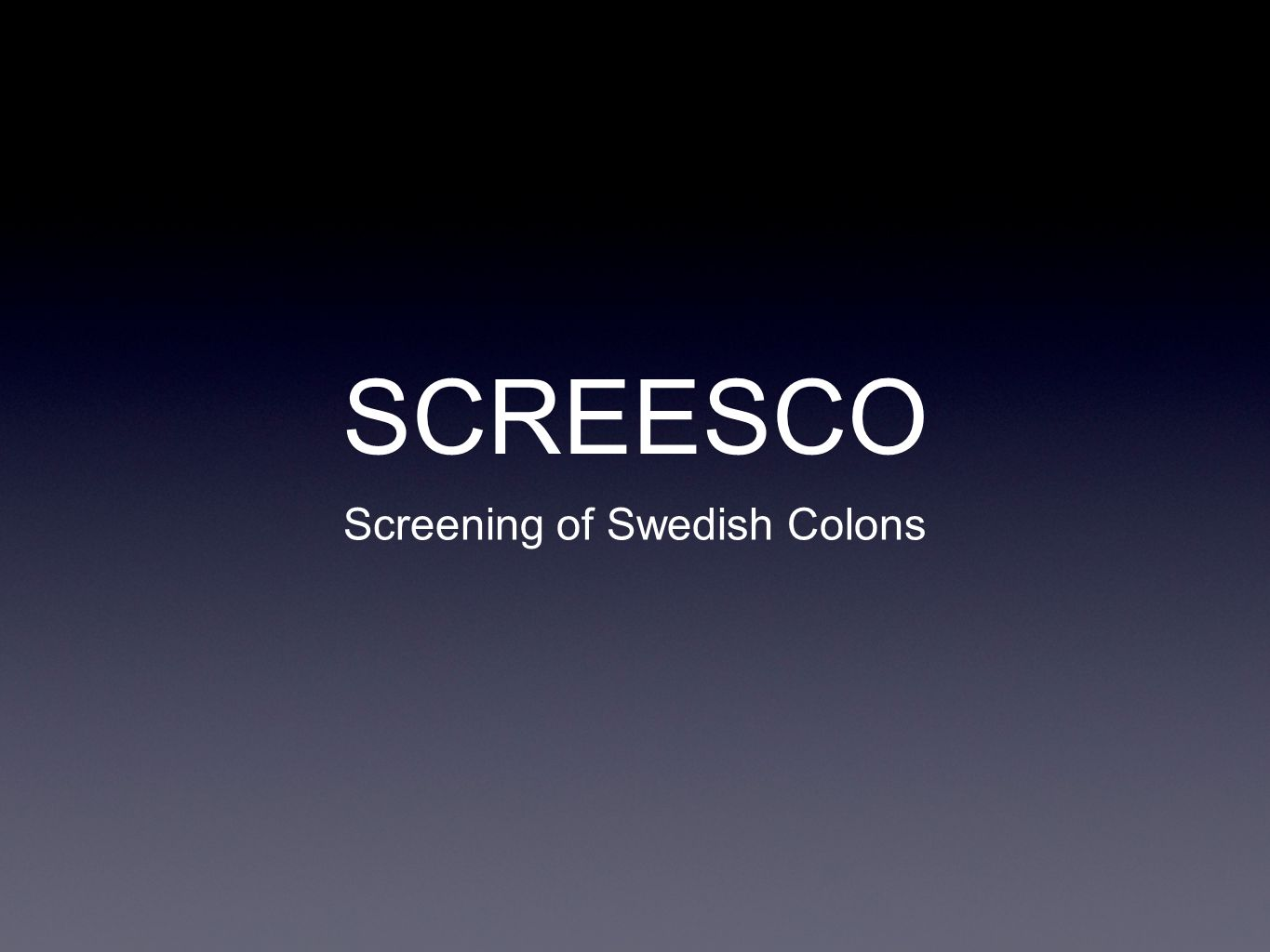Screening of Swedish Colons