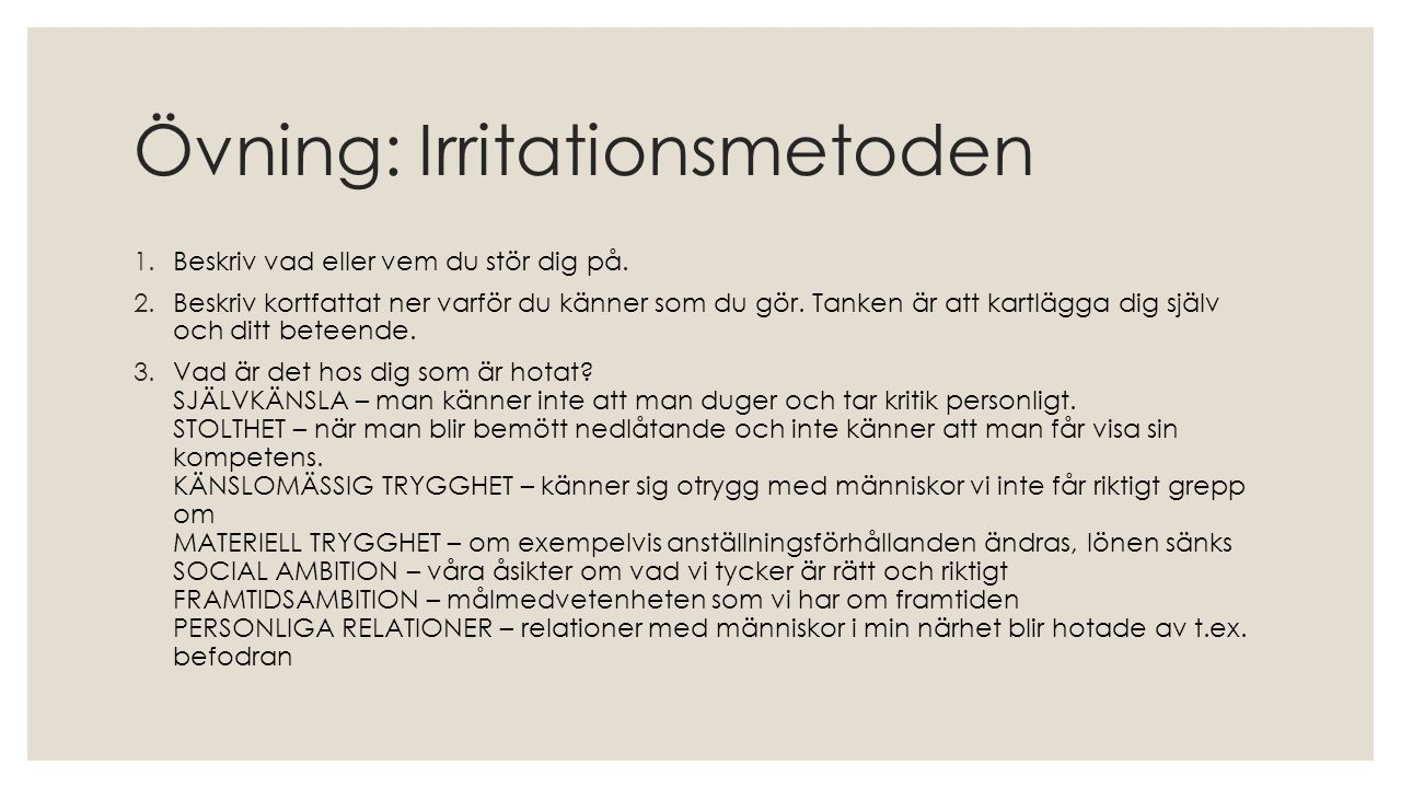 Övning: Irritationsmetoden