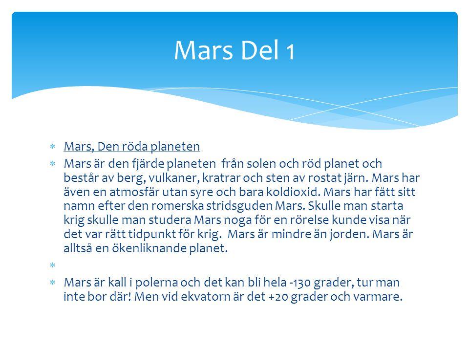 Mars Del 1 Mars, Den röda planeten