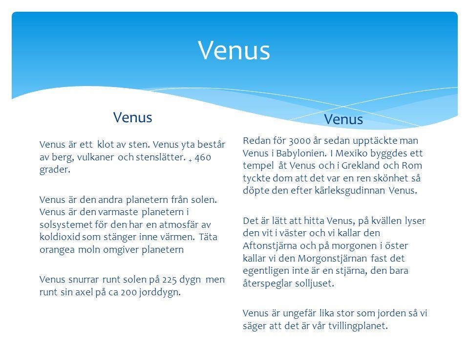 Venus Venus. Venus.