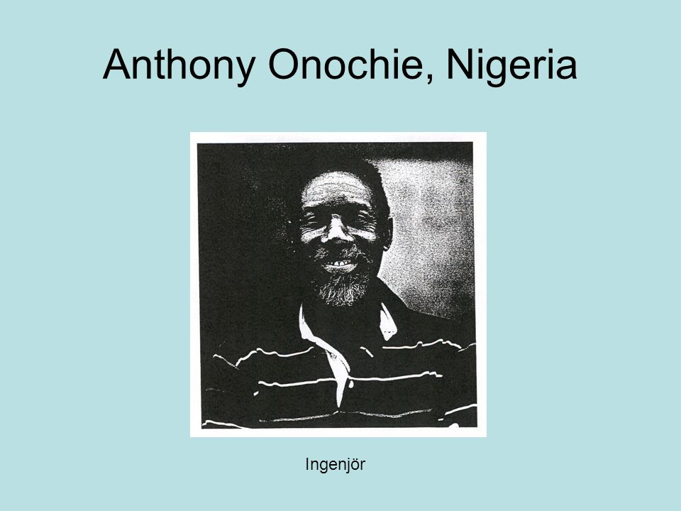 Anthony Onochie, Nigeria