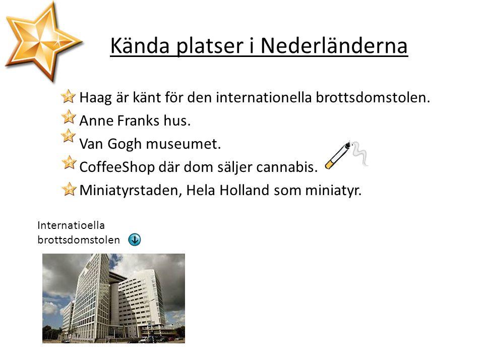Kända platser i Nederländerna