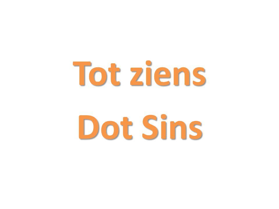 Tot ziens Dot Sins