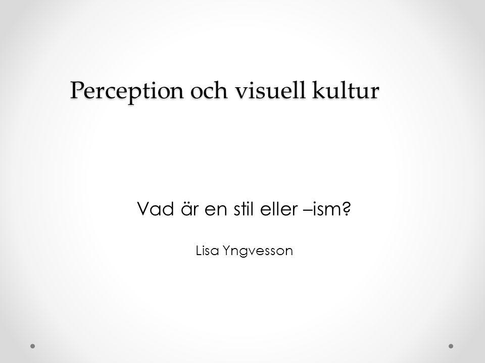 Perception och visuell kultur