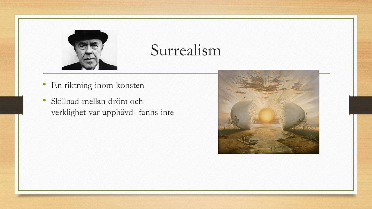 Surrealism En riktning inom konsten