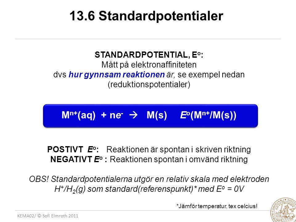 STANDARDPOTENTIAL, Eo: Mn+(aq) + ne-  M(s) Eo(Mn+/M(s))