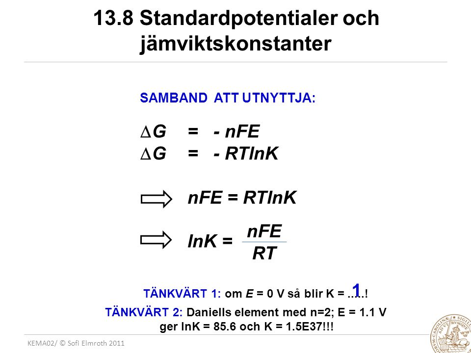 13.8 Standardpotentialer och jämviktskonstanter