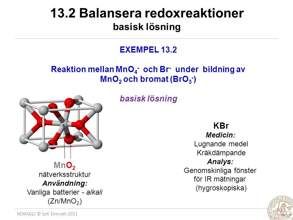 13.2 Balansera redoxreaktioner basisk lösning