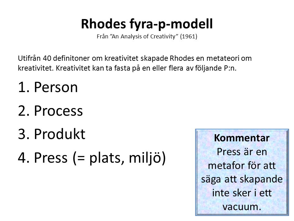Rhodes fyra-p-modell Från An Analysis of Creativity (1961)