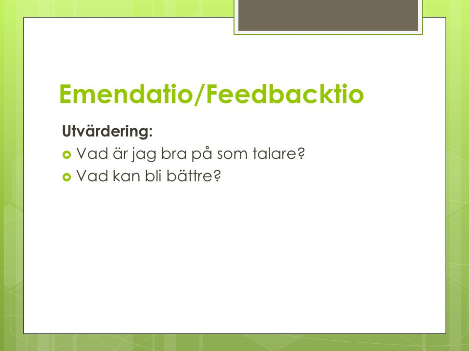 Emendatio/Feedbacktio