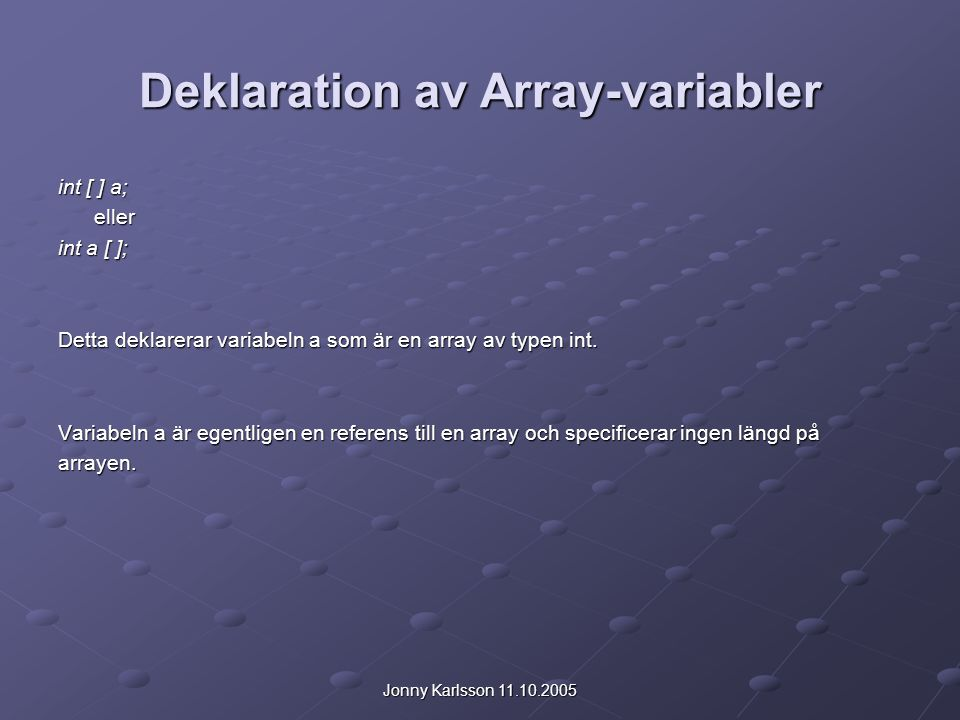 Deklaration av Array-variabler